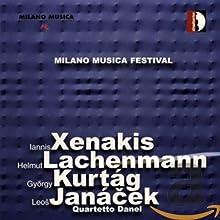 Milano Musica Festival (Xenakis: Tetras, Ergma; Lachenmann: Gran Torso; Kurtag: Aus der Ferne; Janacek: Quartetto n. 1 - Primo movimento: Adagio - Con moto )