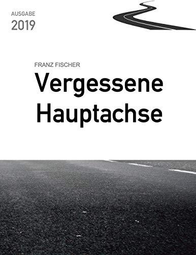 Vergessene Hauptachse: Bundesstraße 30 in Oberschwaben (Verkehrsplanung und Verkehrspolitik 2019)