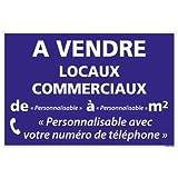 Panneau Immobilier Personnalisable Locaux Commerciaux à Vendre - Bleu - Plastique Rigide AKILUX 3,5mm - Dimensions 600x400 mm - Protection Anti-UV...