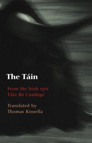 The Táin: From the Irish epic Táin Bó Cuailnge: From the Irish Epic