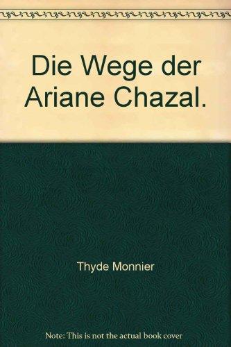 Die Wege der Ariane Chazal