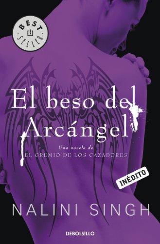 El beso del arcángel (El gremio de los cazadores 2) (Spanish Edition)