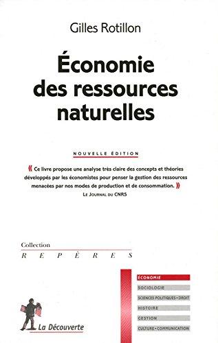 Économie des ressources naturelles par Gilles ROTILLON