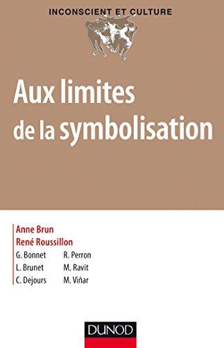 Aux limites de la symbolisation - Dsymbolisation et asymbolisation