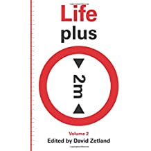Life Plus 2 Meters: How will we adapt to a climate changed world?: Volume 2