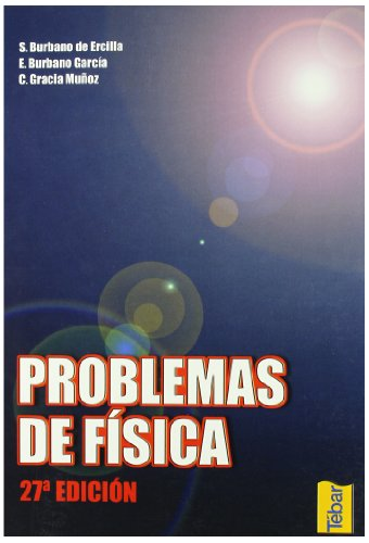 Problemas de Física (27ª edición) por Santiago Burbano