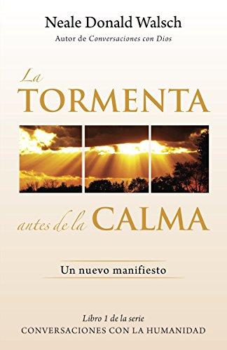 La Tormenta Antes de La Calma: Un Nuevo Manifesto