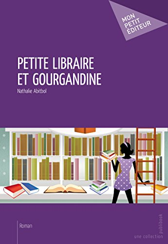 Petite Libraire Et Gourgandine [Pdf/ePub] eBook