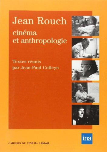jean-rouch-cinema-et-anthropologie-essais