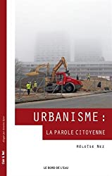 Urbanisme : la parole citoyenne