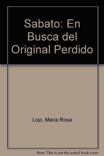 S:abato: En busca del original perdido por Mar:ia Rosa Lojo de Beuter