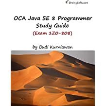 OCA Java SE 8 Programmer Study Guide (Exam 1Z0-808) (English Edition)