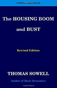 The Housing Boom and Bust: Revised Edition von [Sowell, Thomas]