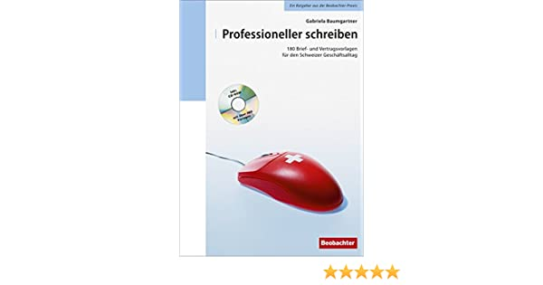 Professioneller Schreiben 180 Brief Und Vertragsvorlagen Für Den