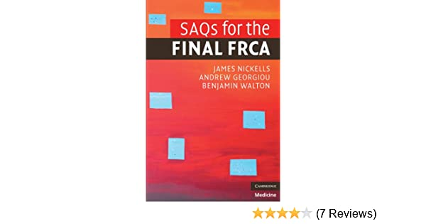Saqs for the final frca ebook james nickells andrew georgiou saqs for the final frca ebook james nickells andrew georgiou benjamin walton amazon kindle store fandeluxe Images