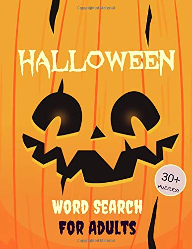Halloween Word Search For Adults: 30+ Spooky Puzzles | Scary Pictures | Trick-or-Treat Yourself to These Eery Word Search Puzzles! (Word Search Puzzle Books, Band 2)