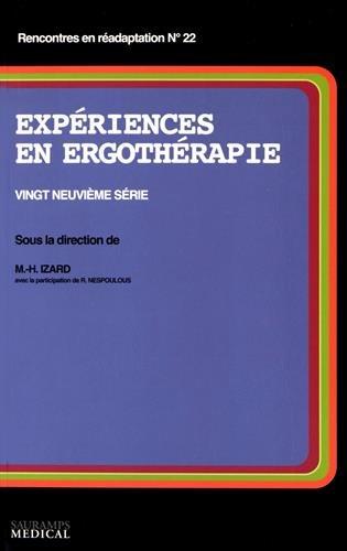 Expériences en ergothérapie : Vingt-neuvième série