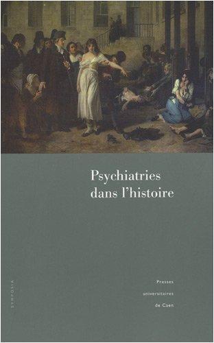 Psychiatries dans l'histoire