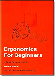 Ergonomics For Beginners: A Quick Reference Guide, Second Edition