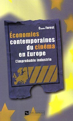 Livre gratuits Économies contemporaines du cinéma en Europe: L'improbable industrie epub pdf