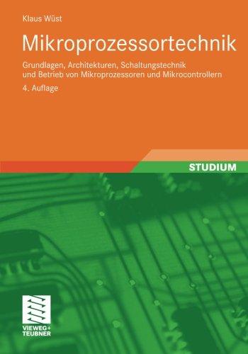 mikroprozessortechnik-grundlagen-architekturen-schaltungstechnik-und-betrieb-von-mikroprozessoren-un