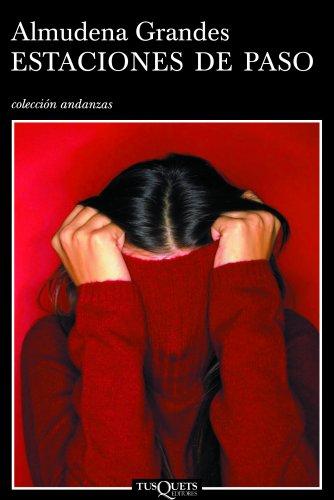 Estaciones de paso (Volumen independiente nº 1) por Almudena Grandes