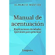 Manual de acentuación (Blog de Lengua nº 2)