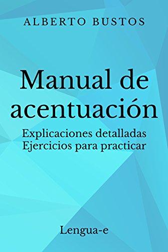 Manual de acentuación (Blog de Lengua nº 2) por Alberto Bustos