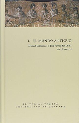 Historia del cristianismo I: Mundo antiguo: 1 (Estructuras y Procesos. Religión)