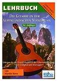 DIE GITARRE IN DER ALPENLAENDISCHEN VOLKSMUSIK - arrangiert für Gitarre [Noten / Sheetmusic] Komponist: KERN MARTIN