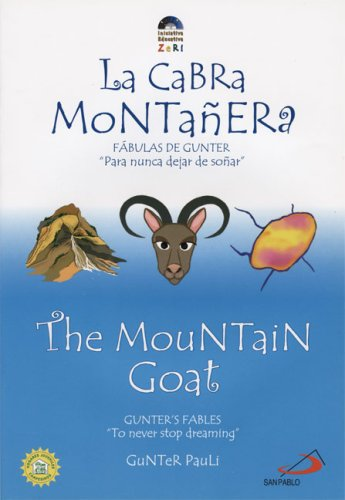 La Cabra Montanera/The Mountain Goat (Gunter's Fables) por Gunter Pauli