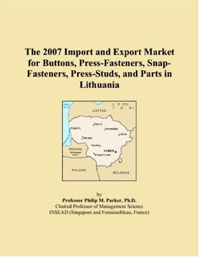 The 2007 Import and Export Market for Buttons, Press-Fasteners, Snap-Fasteners, Press-Studs, and Parts in Lithuania