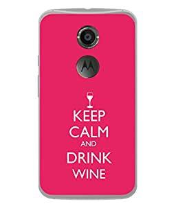 PrintVisa Designer Back Case Cover for Motorola Nexus 6 :: Motorola Nexus X :: Motorola Moto X Pro :: Google Nexus 6 (Keep Calm And Drink Wine)