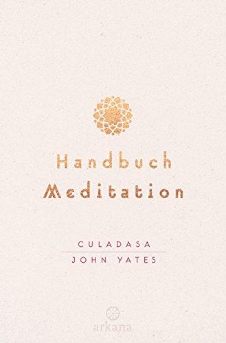 Handbuch Meditation (Vergessene Früchte)