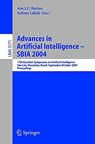 Advances in Artificial Intelligence - SBIA 2004: 17th Brazilian Symposium on Artificial Intelligence, Sao Luis, Maranhao, Brazil, September 29-October 1, 2004, Proceedings