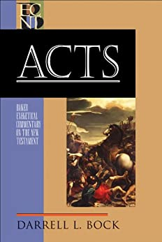 Acts (Baker Exegetical Commentary on the New Testament) by [Bock, Darrell L.]