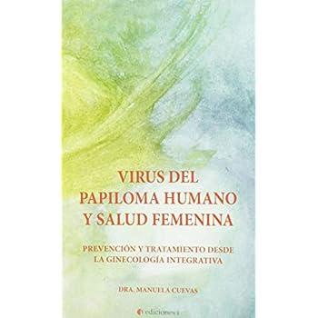 VIRUS DEL PAPILOMA HUMANO Y SALUD FEMENINA