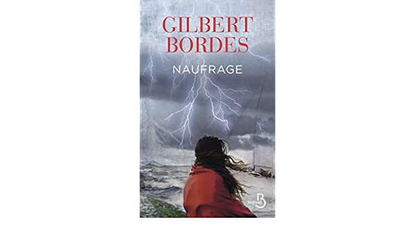 Naufrage Ebook Gilbert Bordes Amazon Fr Amazon Media Eu S