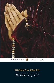 The Imitation of Christ (Penguin Classics) by [Kempis, Thomas à]