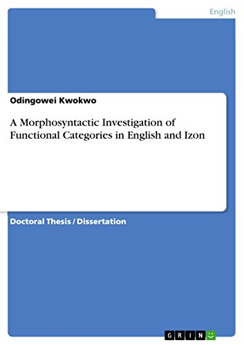 A Morphosyntactic Investigation of Functional Categories  in English and Izon
