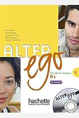 Alter Ego: Livre de l'eleve and CD audio 1: Livre D'eleve Et CD Audio 1 Paperback