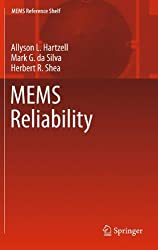 MEMS Reliability (MEMS Reference Shelf) by Allyson L. Hartzell (2010-11-11)