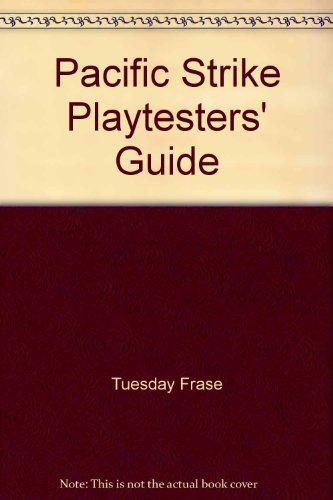 Pacific Strike Playtesters' Guide