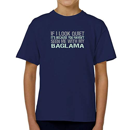 Teeburon If I Look Quiet It's Because You haven't seen me with My Baglama Jungen T-Shirt 6