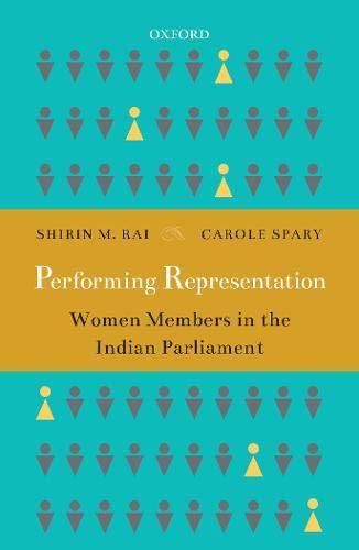Performing Representation: Women Members in the Indian Parliament