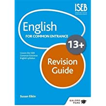English for Common Entrance at 13+ Revision Guide