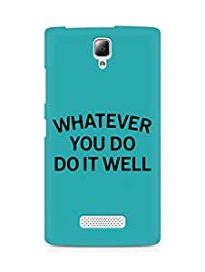 AMEZ whatever you do do it welly Back Cover For Lenovo A2010