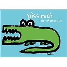 Freche Valentinskarte mit romantischem Krokodil: Küss mich oder ich fress Dich • auch zum direkt Versenden mit ihrem persönlichen Text als Einleger.