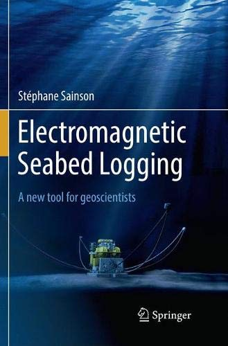 Electromagnetic Seabed Logging: A new tool for geoscientists