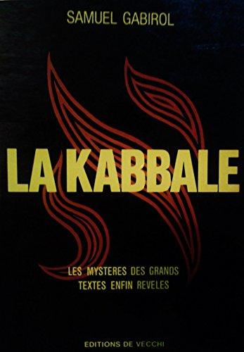 La Kabbale : Les mystères des grands textes enfin révélés par Samuel Gabiro